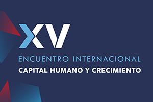 Encuentro Internacional de Capital Humano